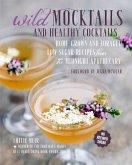 Wild Mocktails and Healthy Cocktails (eBook, ePUB)