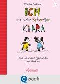 Ich und meine Schwester Klara (eBook, ePUB)