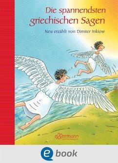 Die spannendsten griechischen Sagen (eBook, ePUB) - Inkiow, Dimiter