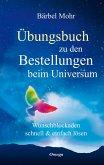 Übungsbuch zu den Bestellungen beim Universum (eBook, ePUB)
