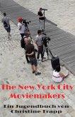 The New York City Moviemakers (eBook, ePUB)