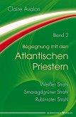 Begegnung mit den Atlantischen Priestern Band 2 (eBook, ePUB)