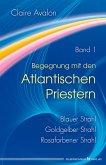 Begegnung mit den Atlantischen Priestern Band 1 (eBook, ePUB)