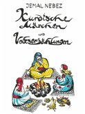 Kurdische Märchen und Volkserzählungen (eBook, ePUB)