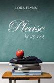 Please love me (eBook, ePUB)
