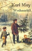 Karl May: Weihnacht! (eBook, ePUB)