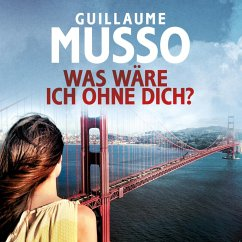 Was wäre ich ohne dich? (MP3-Download) - Musso, Guillaume