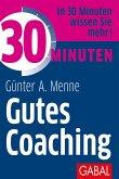 30 Minuten Gutes Coaching (eBook, PDF)