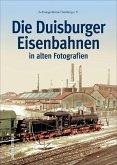 Die Duisburger Eisenbahnen (Mängelexemplar)