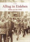 Alltag in Eisleben (Mängelexemplar)