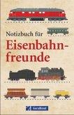 Notizbuch für Eisenbahnfreunde (Mängelexemplar)