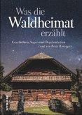 Was die Waldheimat erzählt (Mängelexemplar)