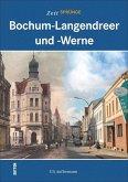 Zeitsprünge Bochum-Langendreer und -Werne (Mängelexemplar)
