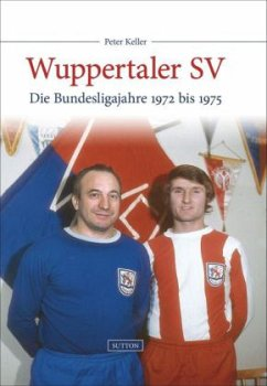 Wuppertaler SV (Mängelexemplar) - Keller, Peter