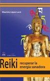 Reiki, recuperar la energía transformadora (eBook, ePUB)