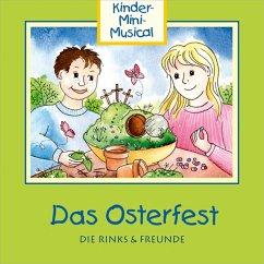 Das Osterfest-Kinder-Mini-Musical - Die Rinks & Freunde