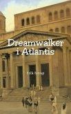 Dreamwalker i Atlantis (eBook, ePUB)