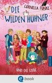 Die Wilden Hühner und die Liebe / Die Wilden Hühner Bd.5 (eBook, ePUB)