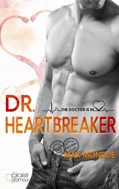 The Doctor Is In!: Dr. Heartbreaker (eBook, ePUB) - Monroe, Max