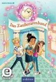 Das Zauberarmband - Der magische Plüschhund (Das Zauberarmband 2) (eBook, ePUB)
