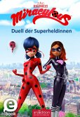 Miraculous - Die geheime Superheldin (eBook, ePUB)