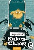 Küken-Chaos! / Tiergeister AG Bd.3 (eBook, ePUB)