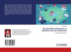 Bandwidth Estimation in Wireless Ad Hoc Networks