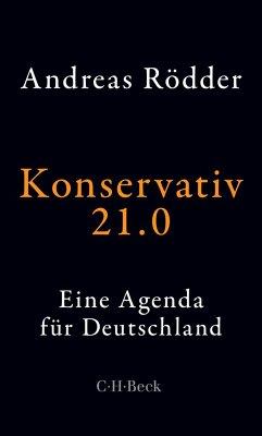 Konservativ 21.0 - Rödder, Andreas