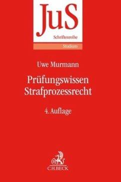 Prüfungswissen Strafprozessrecht - Murmann, Uwe