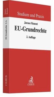 EU-Grundrechte - Jarass, Hans D.; Kment, Martin
