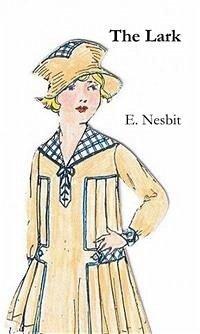 The Lark (eBook, ePUB) - E. Nesbit