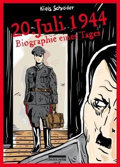 20. Juli 1944 - Schröder, Niels