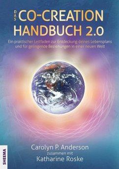 Das Co-Creation Handbuch 2.0 - Anderson, Carolyn P.; Roske, Katharina