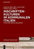 Inschriftenkulturen im kommunalen Italien