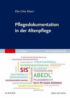 Pflegedokumentation in der Altenpflege - Rösen, Elke-Erika