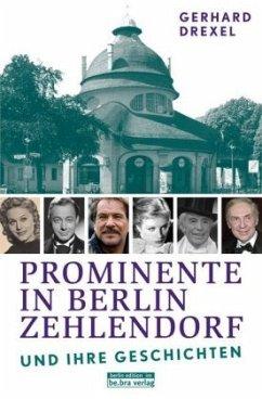 Prominente in Berlin-Zehlendorf und ihre Geschichten - Drexel, Gerhard
