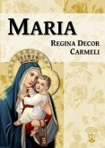 Maria Regina Decor Carmeli