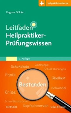Leitfaden Heilpraktiker-Prüfungswissen - Dölcker, Dagmar