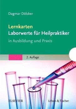 Lernkarten Laborwerte für Heilpraktiker - Dölcker, Dagmar