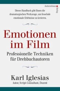 Emotionen im Film - Iglesias, Karl