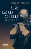Else Lasker-Schüler in Berlin