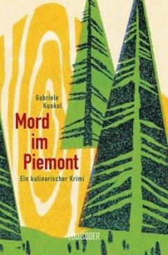 Mord im Piemont - Kunkel, Gabriele