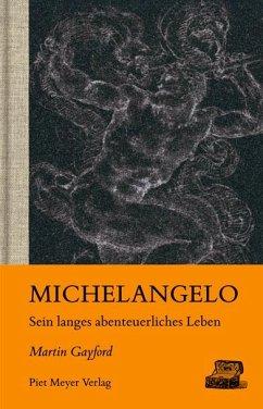 Michelangelo - Gayford, Martin