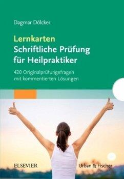 Lernkarten Schriftliche Prüfung für Heilpraktiker - Dölcker, Dagmar