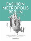 Fashion Metropolis Berlin 1836 - 1939