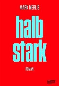 Halbstark - Merlis, Mark