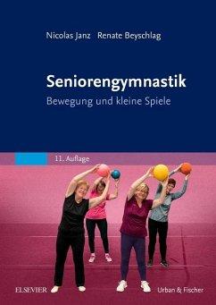 Seniorengymnastik - Janz, Nicolas;Beyschlag, Renate