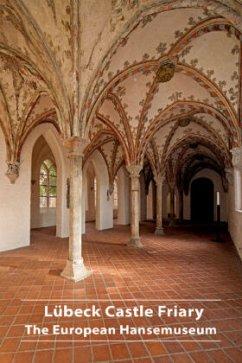 Lübeck Castle Friary