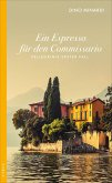 Ein Espresso für den Commissario / Marco Pellegrini Bd.1