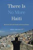 There Is No More Haiti (eBook, ePUB)